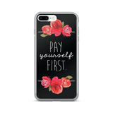 """Pay Yourself First"" Florals On Black iPhone 7/7 Plus Case"