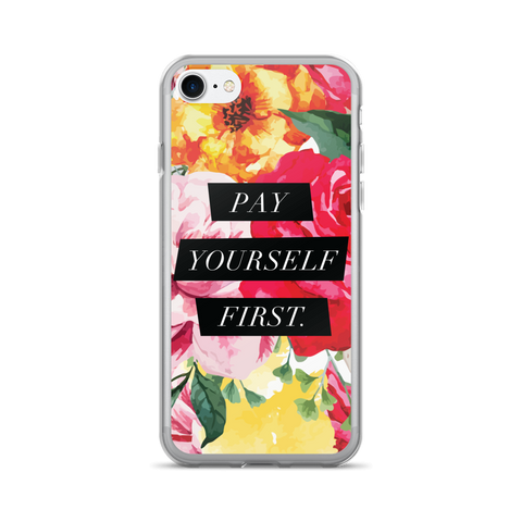 """Pay Yourself First"" Floral Geometric iPhone 7/7 Plus Case"