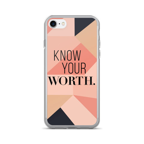 """Know Your Worth"" Geometric Pattern iPhone 7/7 Plus Case"