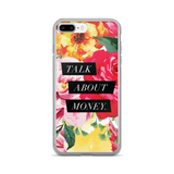 """Talk About Money"" Floral Geometric iPhone 7/7 Plus Case"