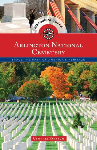 Historical Tours Arlington National Cemetery-Cynthia Parzych-Atlas Preservation