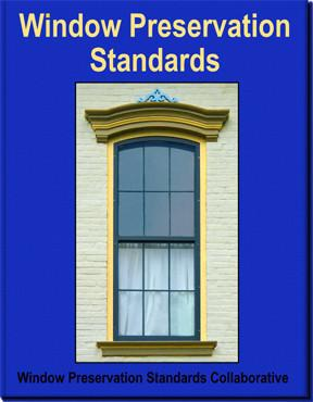 Window Preservation Standards-Window Preservation Standards Collaborative-Atlas Preservation