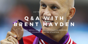Q&A with Olympian Brent Hayden