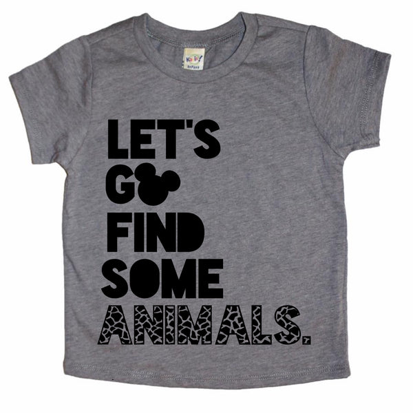Let's Go Find Some Animals tee