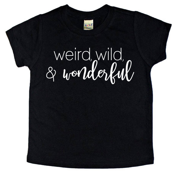 Weird, Wild, and Wonderful Tee