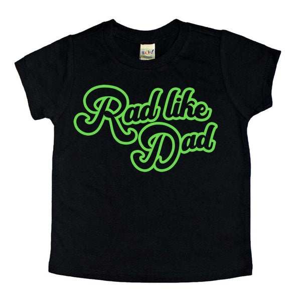 Rad like Dad (new) tee