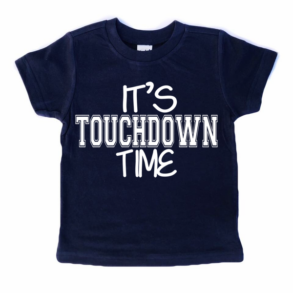 It's Touchdown Time football tee