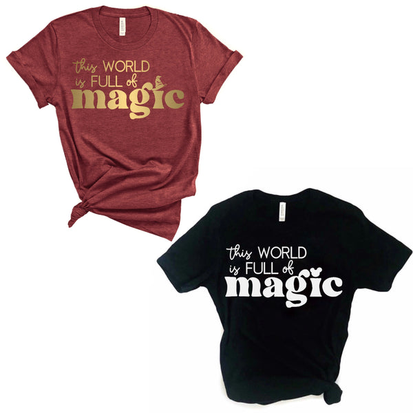 This World is Full of Magic tee