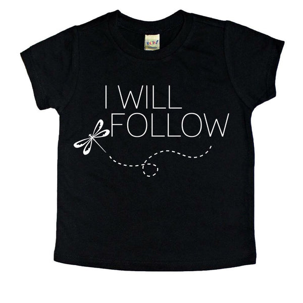 Extra I Will Follow shirt