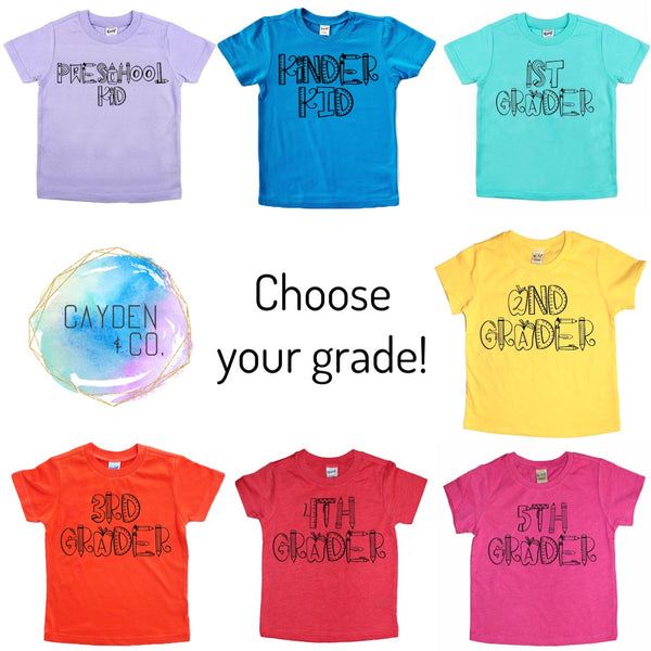 Grade Tees (Choose your grade and color)