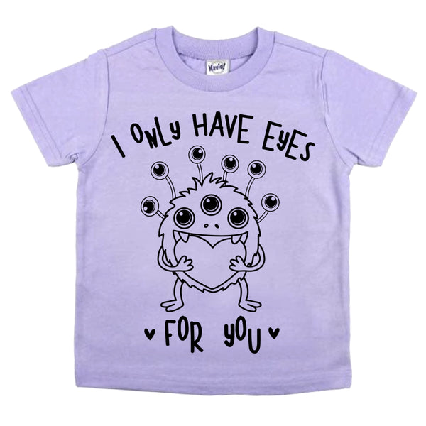 Only Have Eyes for You Valentine's Day tee