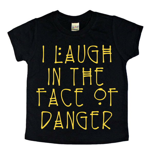 Laugh in the Face of Danger tee