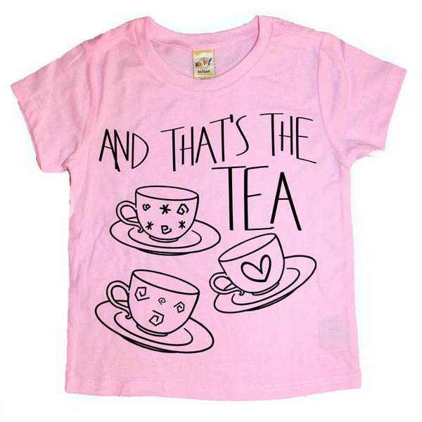 And That's the Tea tee