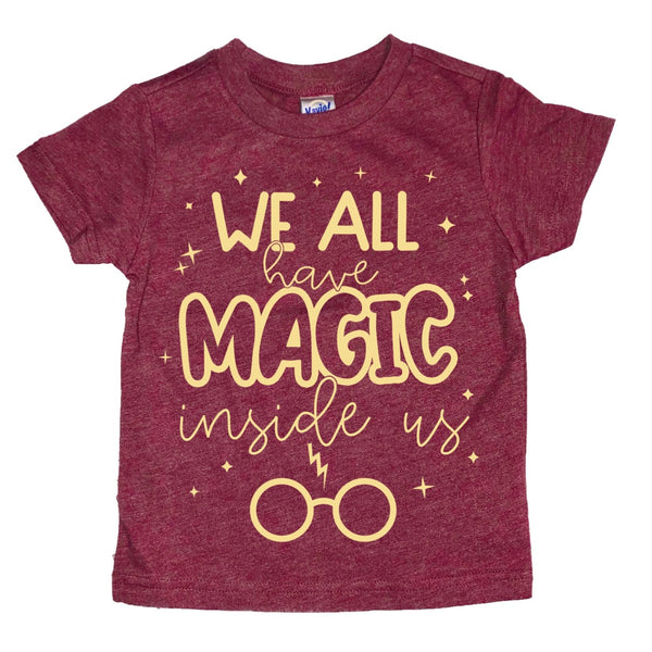 We All Have Magic tee