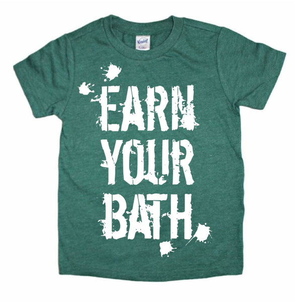 Earn Your Bath tee