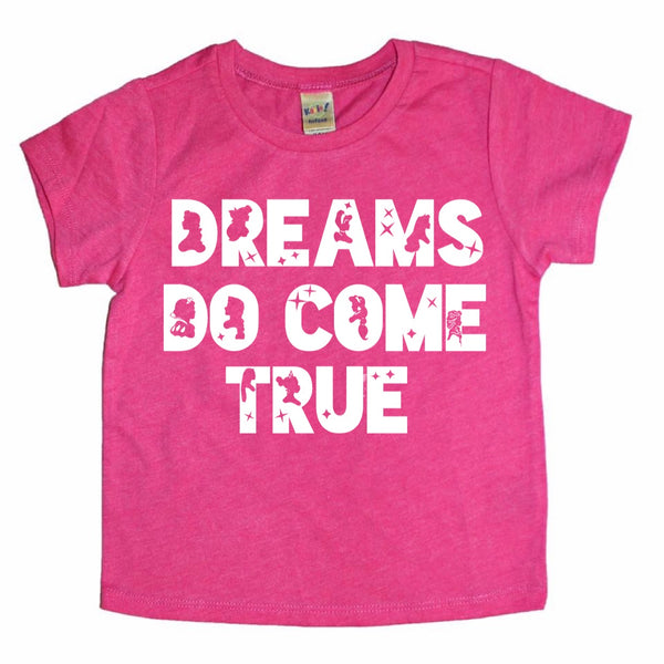 Dreams Do Come True princess tee (Black Friday Exclusive)