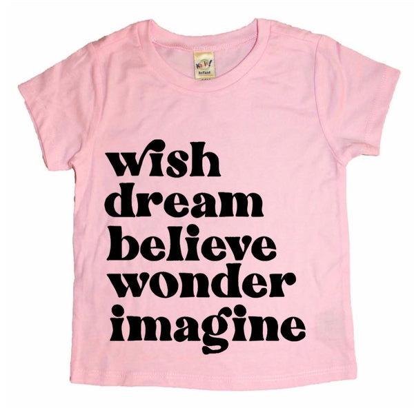 Wish Dream Believe Wonder Imagine tee