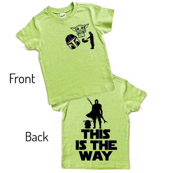 This Is The Way front/back tee