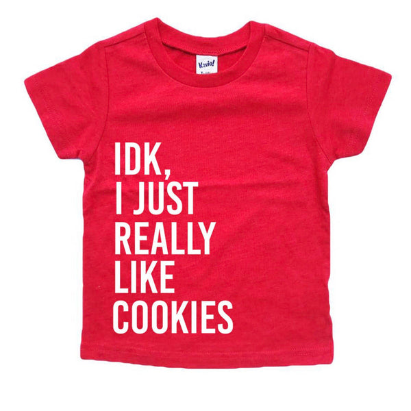 IDK, I Just Really Like Cookies tee