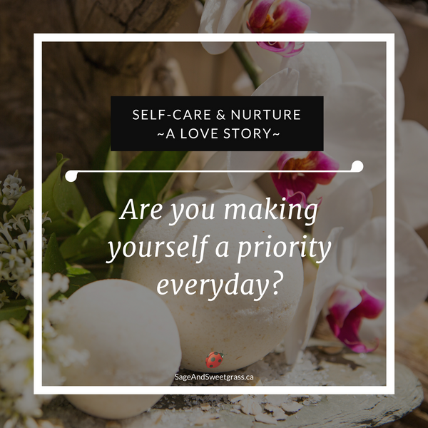 Self-Care & Nurture - A Love Story
