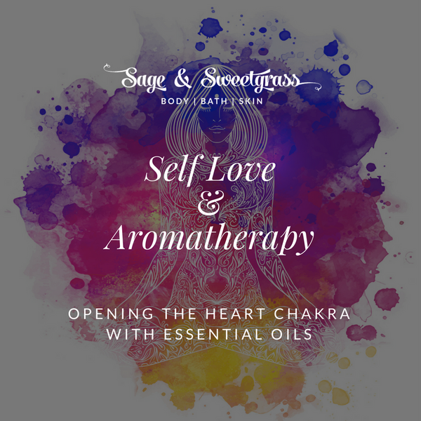 Self Love & Aromatherapy