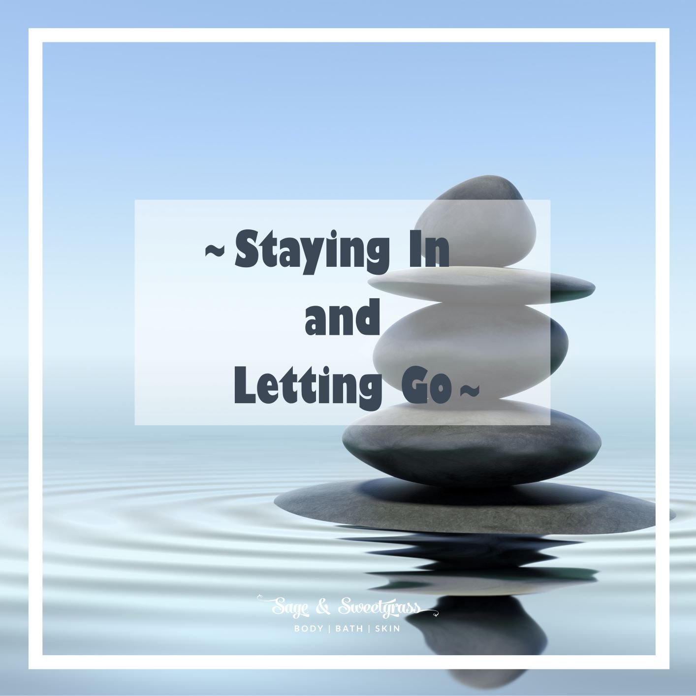 Staying in and Letting Go