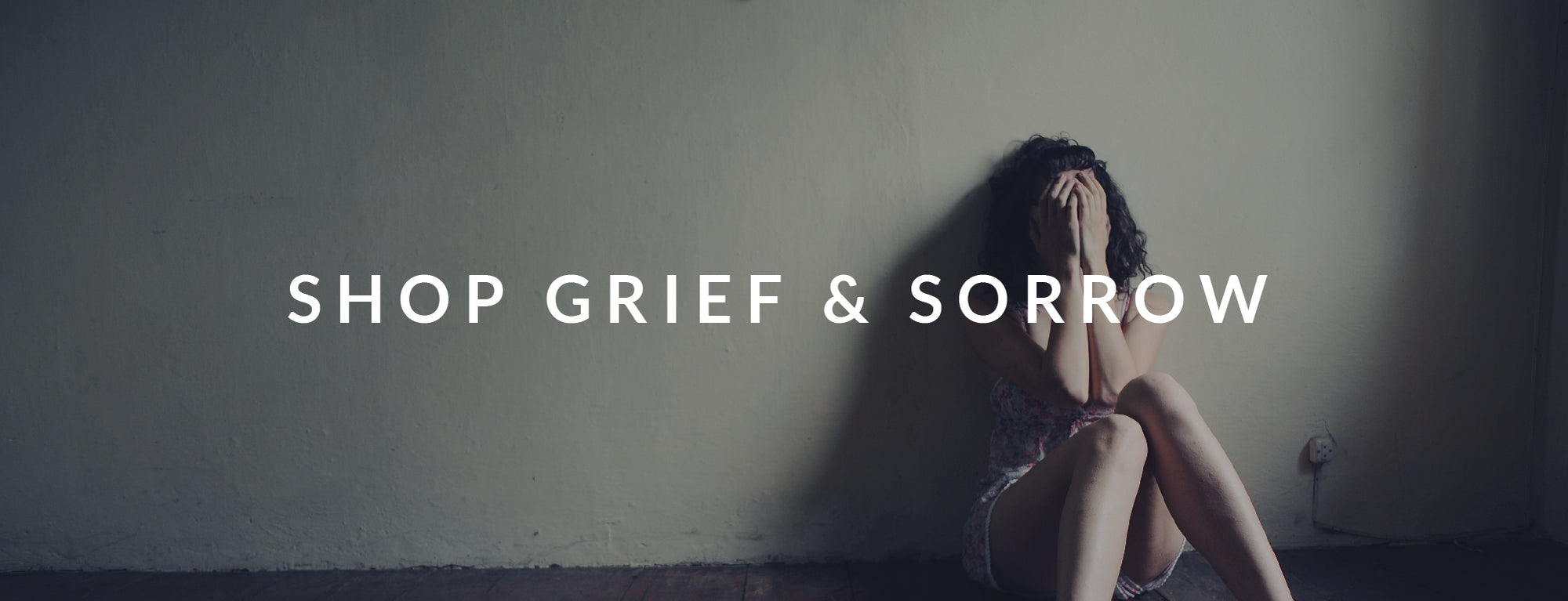 Grief & Sorrow