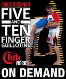 5 & 10 Finger Guillotines with Chris Brennan (On Demand)