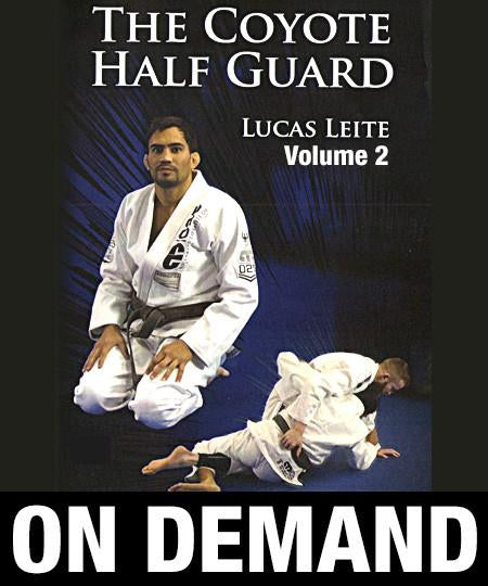 The Coyote Half Guard Vol 2 by Lucas Leite (On Demand) - Budovideos