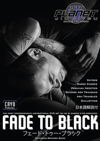 Fade to Black: No Gi Chokes 6 Vol DVD Set with Brandon Quick Cover 7