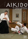Aikido to BJJ DVD with Derek Nakagawa & Marcio Feitosa Cover 5