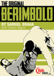 The Original Berimbolo DVD by Samuel Braga 1