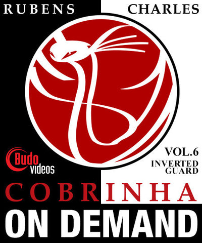 Cobrinha BJJ Vol 6 - Inverted Guard by Rubens Charles (On-demand) 1