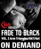 Fade to Black 3 - Arm Triangle/Rat/Gator with Brandon Quick (On Demand) 1