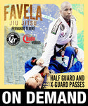 Cover Photo - Favela Jiu Jitsu - Half Guard & X-Guard Passes by Fernando Terere (On Demand)
