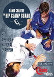 The Hip Clamp Guard DVD by Samir Chantre