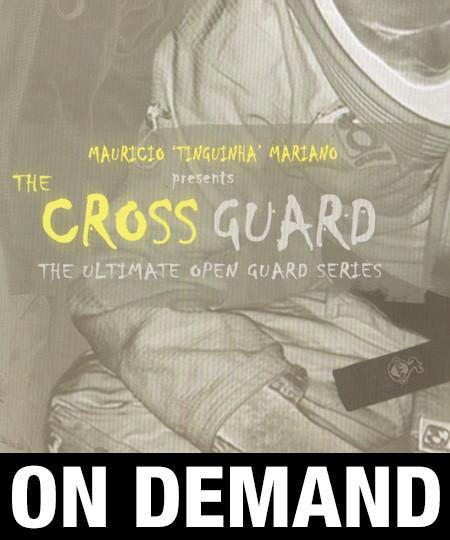 "Mauricio ""Tinguinha"" Mariano - The Cross Guard - The Ultimate Open Guard Series (On Demand) - Budovideos"