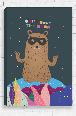 Don't Poke The Bear - Chorcoal Canvas