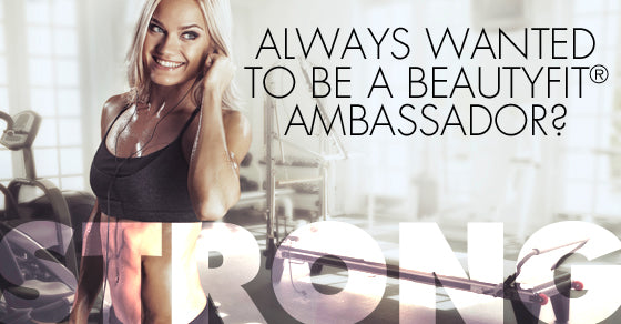 BeautyFit® Ambassador Program