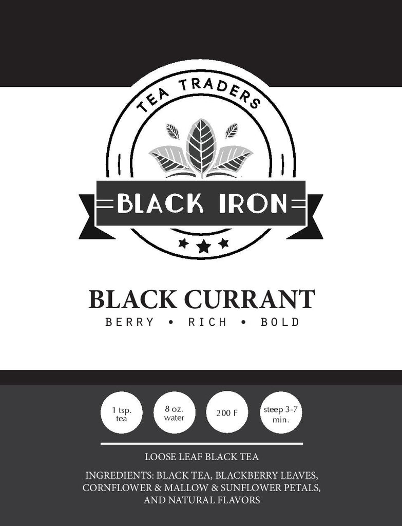 Black Tea - Black Currant - Black Iron Tea Traders