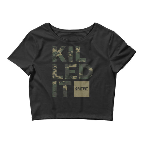 Killed It (Crop Tee)