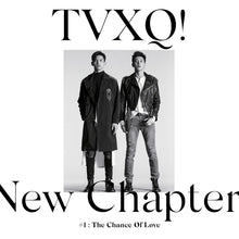 "TVXQ ""NEW CHAPTER #1 [...]"""