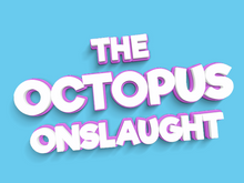Load image into Gallery viewer, The Octopus Onslaught