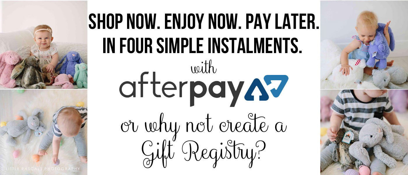 Afterpay & Gift Registries available