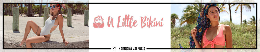 A Little Bikini by Adriana Valencia - Best Bikini Bloggers