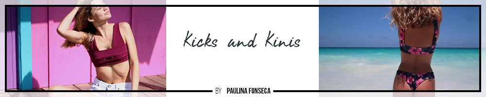 Kicks and Kinis by Paulina Fonseca - Best Bikini Bloggers