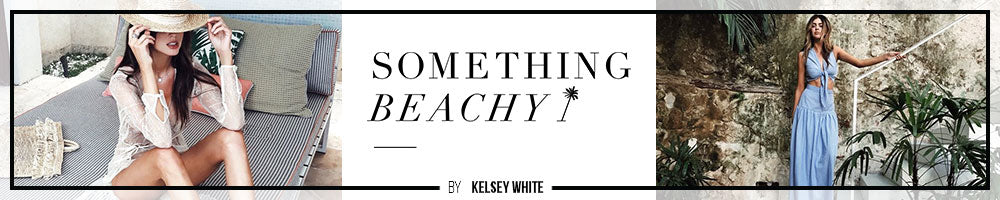 Something Beachy by Kelsey White - Best Bikini Bloggers