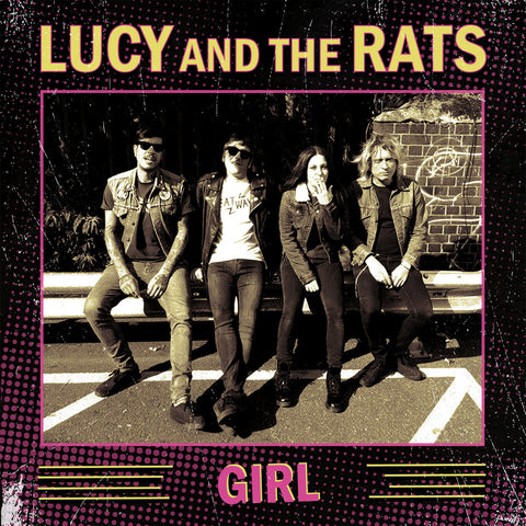 Lucy And The Rats 'Girl' 7""