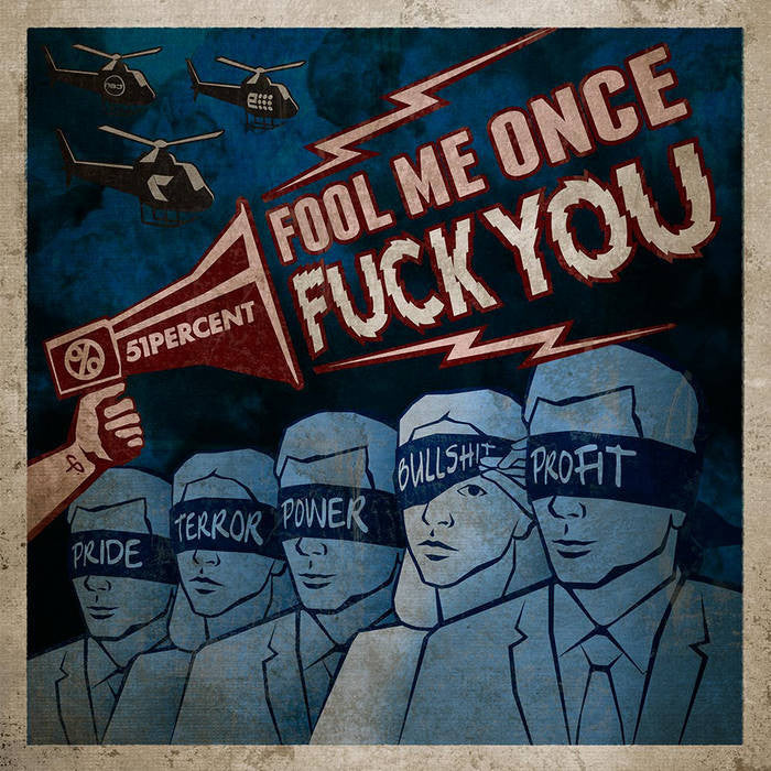 51percent 'Fool Me Once, Fuck You' CD
