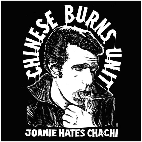 Chinese Burns Unit 'Joanie Hates Chachi' 7""